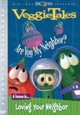 VeggieTales Are You My Neighbor