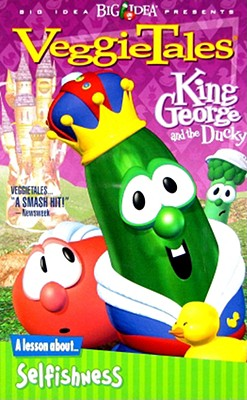VeggieTales King George & the Ducky