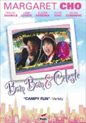 Bam Bam & Celeste