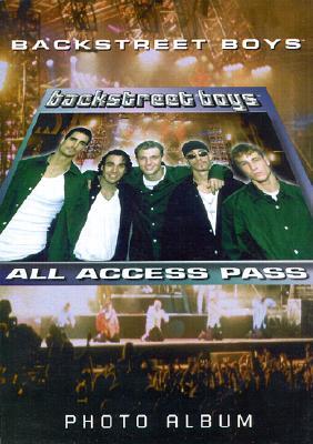 """Backstreet Boys """"All Access Pass"""""""