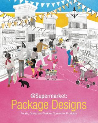 @Supermarket: Package Designs 9784756240026