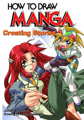 Creating Manga: Stories 9784766113303