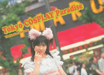 Tokyo Cosplay Paradise