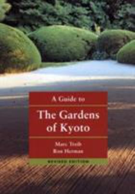 A Guide to the Gardens of Kyoto 9784770029539