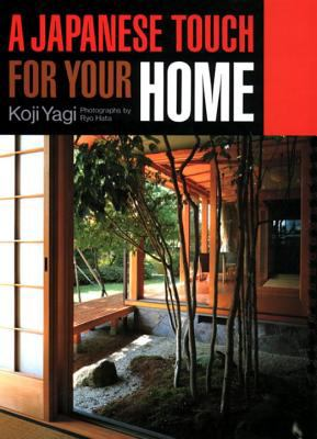 A Japanese Touch for Your Home 9784770016621