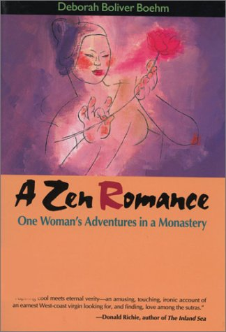 A Zen Romance: One Woman's Adventures in a Monastery 9784770021779