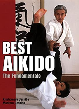 Best Aikido: The Fundamentals 9784770027627
