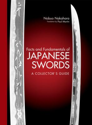 Facts and Fundamentals of Japanese Swords: A Collector's Guide 9784770031303