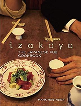 Izakaya: The Japanese Pub Cookbook 9784770030658