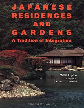 Japanese Residences and Gardens 9784770019776