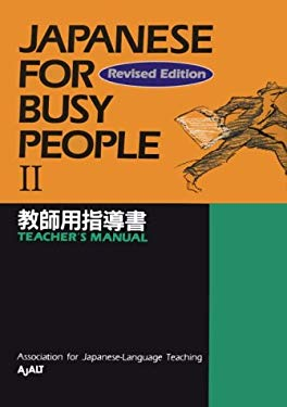 Japanese for Busy People II: Teachers Manual (Japanese) 9784770020369