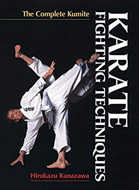 Karate Fighting Techniques: The Complete Kumite 9784770028723