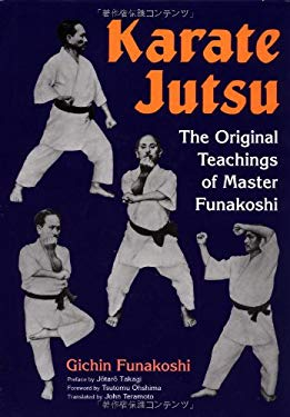 Karate Jutsu: The Original Teachings of Gichin Funakoshi 9784770026811