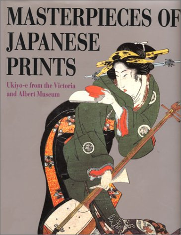 Masterpieces of Japanese Prints: Ukiyo-E from the Victoria and Albert Museum 9784770023872