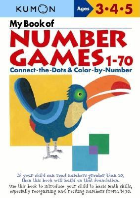 My Book of Number Games, 1-70: Ages 3, 4, 5