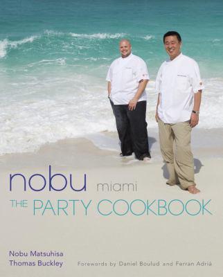 Nobu Miami: The Party Cookbook 9784770030801