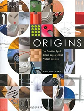 Origins: The Creative Spark Behind Japan's Best Product Designs 9784770030405
