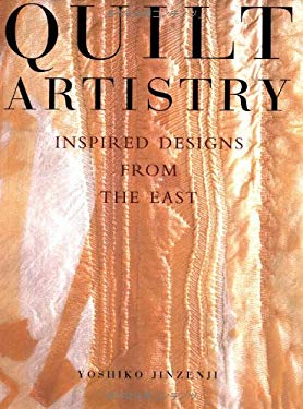 Quilt Artistry: Inspired Designs from the East 9784770027566