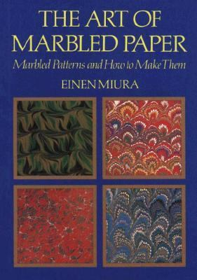 The Art of Marbled Paper: Marbled Patterns and How to Make Them 9784770015488