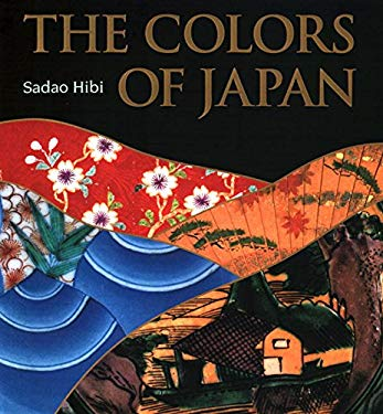 The Colors of Japan: Background, Characteristics and Creation 9784770025364