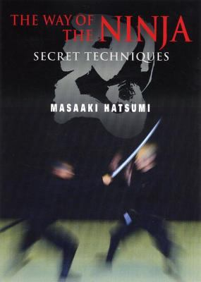 The Way of the Ninja: Secret Techniques 9784770028051