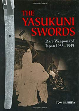 The Yasukuni Swords: Rare Weapons of Japan, 1933-1945 9784770027542