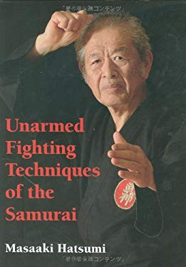 Unarmed Fighting Techniques of the Samurai 9784770030597