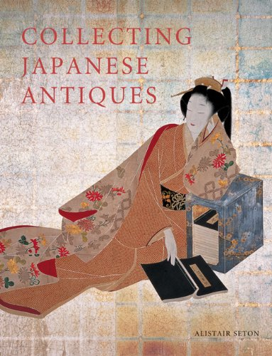 Collecting Japanese Antiques 9784805311226