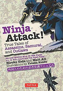 Ninja Attack!: True Tales of Assassins, Samurai, and Outlaws 9784805312186