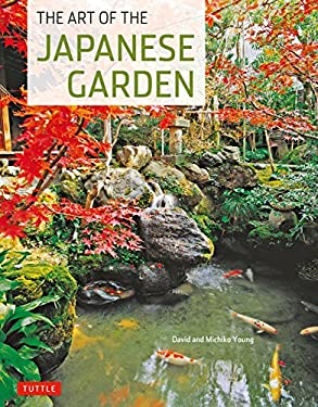 The Art of the Japanese Garden 9784805311257