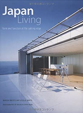 Japan Living: Form and Function at the Cutting Edge 9784805309490