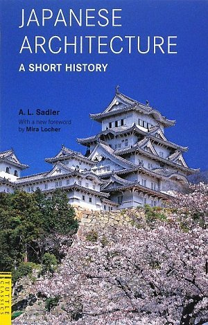 Japanese Architecture: A Short History 9784805310434
