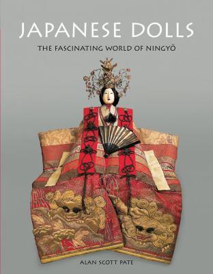 Japanese Dolls: The Fascinating World of Ningyo 9784805309223