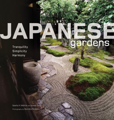 Japanese Gardens: Tranquility, Simplicity, Harmony 9784805309421
