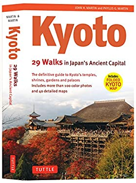 Kyoto: 29 Walks in Japan's Ancient Capital 9784805309186