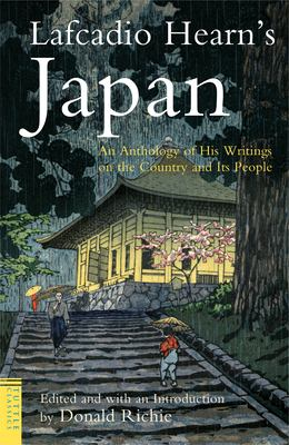 Lafcadio Hearn's Japan: An Anthology of His Writings on the Country and Its People 9784805308738