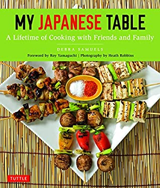 My Japanese Table: A Lifetime of Cooking with Friends and Family 9784805311189