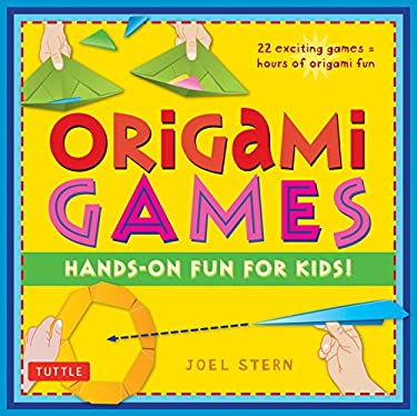 Origami Games: Hands-On Fun for Kids! 9784805310687