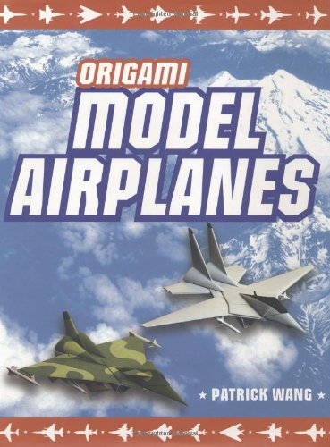 Origami Model Airplanes Origami Model Airplanes 9784805309995