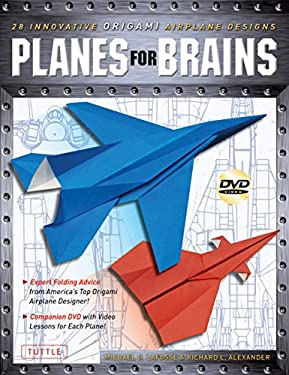 Planes for Brains: 28 Innovative Origami Airplane Designs [With DVD] 9784805311493