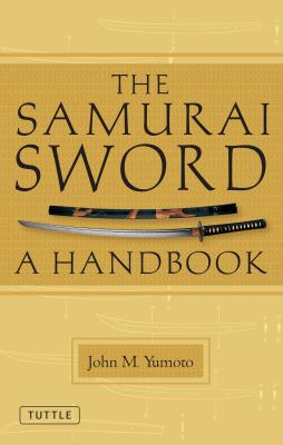 The Samurai Sword: A Handbook 9784805311349