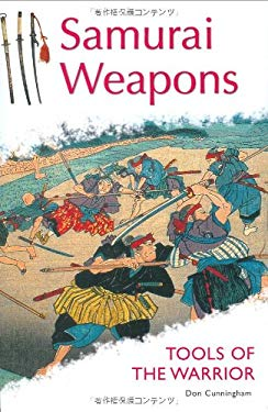 Samurai Weapons: Tools of the Warrior 9784805309582