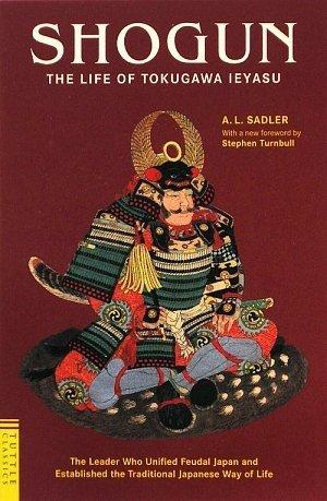 Shogun: The Life of Tokugawa Ieyasu 9784805310427