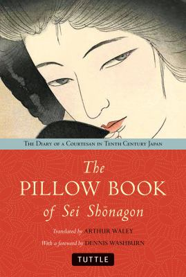 The Pillow Book of Sei Shonagon: The Diary of a Courtesan in Tenth Century Japan 9784805311080