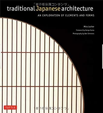 Traditional Japanese Architecture: An Exploration of Elements and Forms 9784805309803