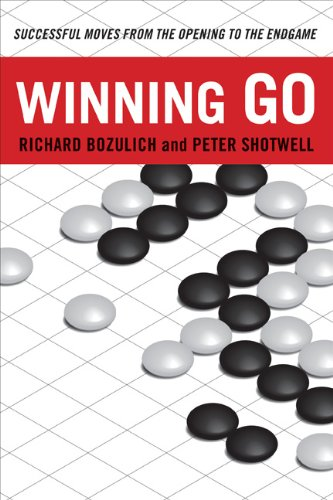 Winning Go: Successful Moves from the Opening to the Endgame 9784805310724