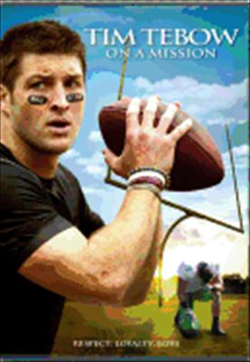 Tim Tebow-On a Mission