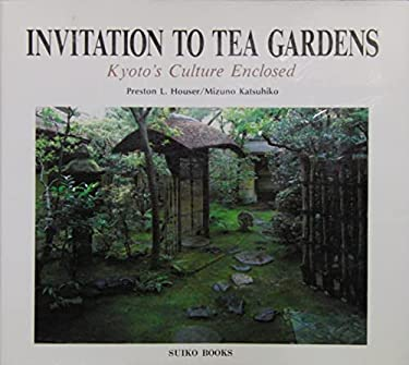 The Tea Garden: Kyoto's Culture Enclosed 9784838101160