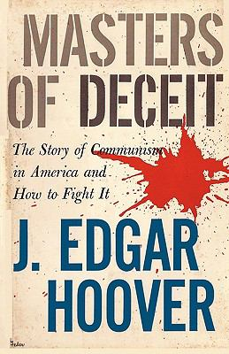 Masters of Deceit: The Story of Communism in America and How to Fight It 9784871873376
