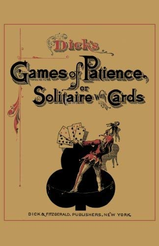 Dick's Games of Patience or Solitaire with Cards 9784871874281